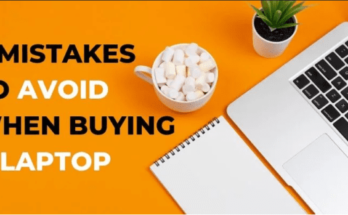Mistakes to Avoid When Buying a Laptop